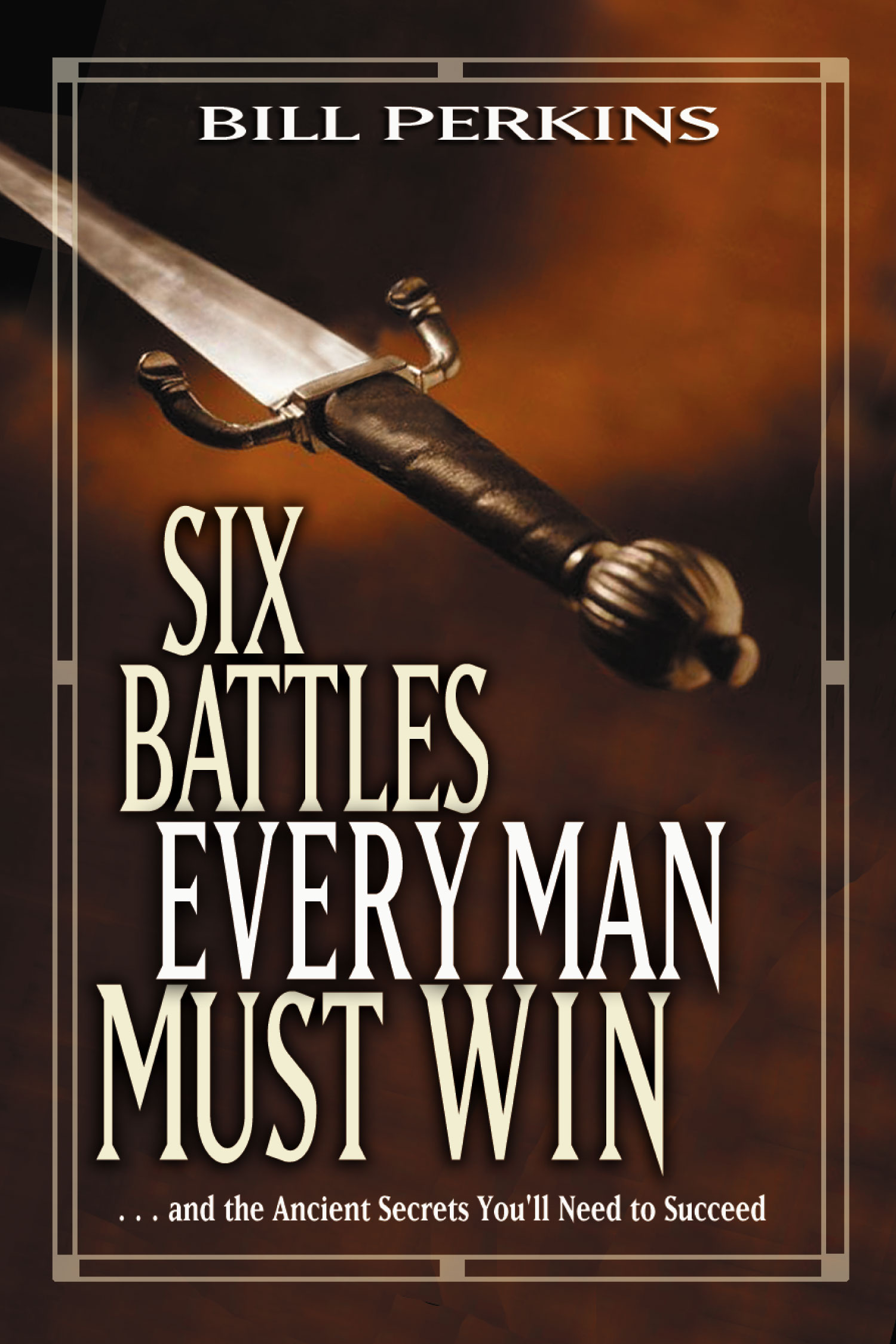 Six Battles Every Man Must Break
